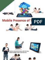 Teacher of Mobile Presence