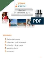Sonatel_H1 30 Jun 11 Presentation Financial Results_11 Aug 2011