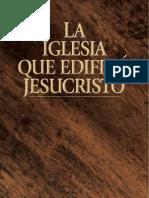 Ayuda al estudio bíblico - La Iglesia que edificó Jesucristo
