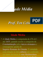 Idade Media - Prof Ten Celso