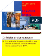 La Ciencia Forense. Ps. Jaime Botello Valle