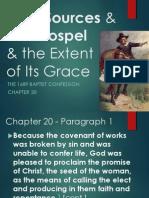 1689 London Baptist Confession Source History & Gospel Extent - 1689 Chapter 20