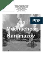 Ensayo de Los Muchachos Karamazov