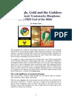 Illuminati Blasphemy - Gog, Google, Gold and the Goddess