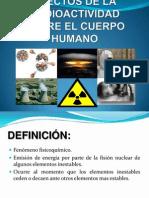 Efectos de La Radioactividad Sobre El Cuerpo Humano