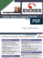 Eicher Motors Chanel Design