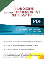 seminarioradiaciones2010parte1-101201040607-phpapp02