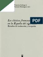Dialnet-LosClasicosFrancesesEnLaEspanaDelSigloXX-437230