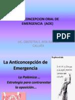 Anticoncepcion Oral de Emergencia (Aoe)