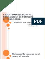 I. Identidad Del Peru 2.- Desarrollo Humano