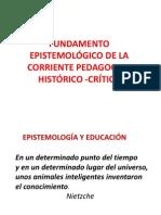 EPISTEMOLÓGICO DE LA CORRIENTE PEDAGOGICA HISTÓRICO -CRÍTICA