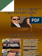 A Morte de Pc Farias