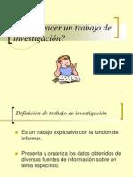 cmohaceruntrabajodeinvestigacin-100704135535-phpapp01.ppt