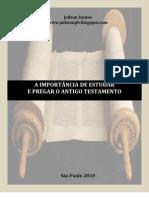A importância de estudar e pregar o AT - Jailson Santos - www.jailsonipb.blogspot.com