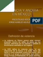 VIOLENCIA Y ANOMIA EN MÉXICO