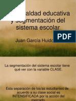 García Huidobro - Desigualdad y segmentación del sistema escolar