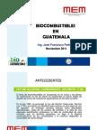 Biocombustibles en Guatemala MEM