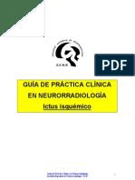 Guia de Practica Clinica en Neurorradiologia Ictus Isquemico
