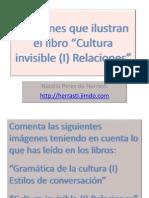 Cultura Invisible (I) Relaciones