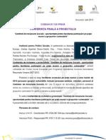 """Institutul pentru Politici Sociale, în parteneriat cu Asociația Glasul Romilor Pro-Europa, Caritas Eparhial Greco-Catolic Cluj - Filiala Bistrița, Fundația Solidaritate și Speranță, Asociația Vasiliada, Asociația Pro-Tinerețe, Fundația Filantropia Timișoara și Partida Romilor Pro-Europa - Filiala Buzău, organizează în data de 7 august 2013 în sala """"Panorama"""" a Hotelului Golden Tulip Times din București începând cu ora 10:00, Conferința de încheiere a proiectulului """"Centrele de Incluziune Socială - oportunitate pentru facilitarea participării pe piața muncii a grupurilor vulnerabile"""", proiect cofinanțat din Fondul Social European prin Programul Operațional Sectorial Dezvoltarea Resurselor Umane 2007-2013."""