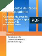 Redes de Computadores parte 8 - Camadas de sessão, apresentação e aplicação do modelo OSI