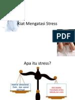 Kiat Mengatasi Stress