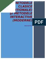 Metode Clasice Metode Interactive