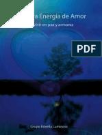 La Nueva Energia de Amor Para Vivir en Paz y Armonia