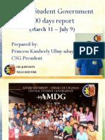 CSG 100 Days Report
