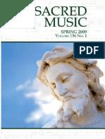 Sacred Music, Volume 136, Number 1, Spring 2009