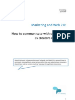 Marketing on the social web. How to communicate with consumers as creators of content