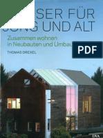 HÄUSER FÜR JUNG UND ALT - DVA - Thomas Drexel -  UNGLEICHE ZWILLINGE