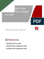 3. MBTS GSM V100R007 Initial Data Configuration Based on LMT