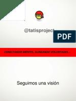 TatisProject Presentación General