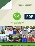 Reporte ejecutivo 2010 -2013 / Salud para Aprender