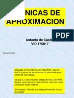 TECNICAS DE APROXIMACIÓN