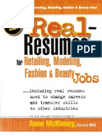 Anne McKinney Real-Resumes for Retailing, Modeling, Fashion and Beauty Industry Jobs Including Real Resumes Used to Change Careers and Transfer Skills to Other Ind