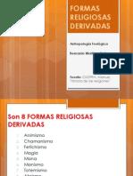 Formas religiosas derivadas - Bernardo Martínez Zetina.pptx