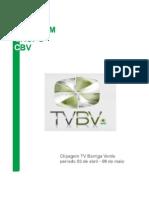 Clipping Tvbv 03 Abril a 07 Maio