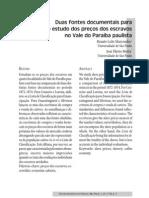 Duas fontes documentais para o estudo dos preços dos escravos