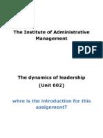 Unit 602 the Dynamics of Leadership