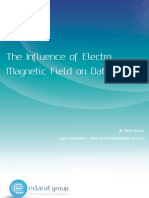 The Influence of EMF (Electro Magnetic Field) on Data Center