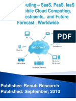 Cloud Computing – SaaS, PaaS, IaaS Market, Mobile Cloud Computing, M&A, Investments, and Future Forecast, Worldwide