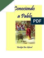 CONOCIENDO a PABLO - Serie Completa Sobre El Apostol Pablo