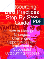 Outsourcing Best Practices Step by Step Guide on How to Manage the Changes Challenges Opportunities and Implement a Successful Outsourcing Process