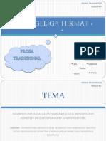Komsas - Dua Geliga Hikmat (DIRGAHAYU BAHASAKU, PROSA TRADISIONAL) FORM 5