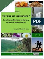 _Por que ser vegetariano Una mirada científica. Beneficios ambientales, sanitarios y sociales del vegetarianismo