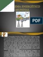 PROBLEMA ENERGÉTICO MUNDIAL [Autoguardado]