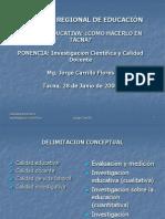 Investigación Científica y Calidad Docente-Mag. Jorge Carrillo F.