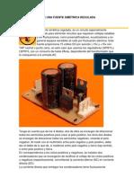 CONSTRUCCIÓN DE UNA FUENTE SIMÉTRICA REGULADA